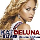 9 LIVES Deluxe Edition/KAT DELUNA