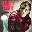 METAL HEALTH/Quiet Riot