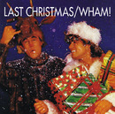 LAST CHRISTMAS(Single Version)/Wham!