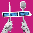 We Started Nothing/The Ting Tings