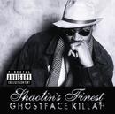 Ghostface Killah... Shaolin's Finest/Ghostface Killah