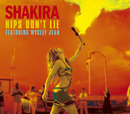 HIPS DON'T LIE FEATURING WYCLEF JEAN/Shakira