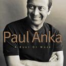 A BODY OF WORK/Paul Anka