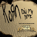 Did My Time (Album Version)/Korn