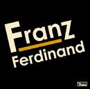 Franz Ferdinand/Franz Ferdinand