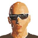 Super Colossal/Joe Satriani