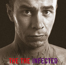 INFECTED/The The
