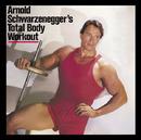 ARNOLD SCHWARZENEGGER'S TOTAL BODY WORKOUT/Arnold Schwarzenegger