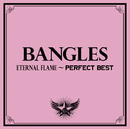 Eternal Flame-Perfect Best/The Bangles