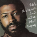 Life Is A Song Worth Singing/Teddy Pendergrass