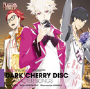 TOKYOヤマノテBOYS~DARK CHERRY DISC~キャラクターソング/TOKYOヤマノテBOYS