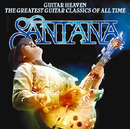 Guitar Heaven The Greatest Guitar Classics Of All Time/Santana