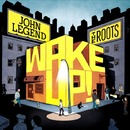 Wake Up!/John Legend & The Roots