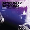 Raymond V Raymond Deluxe Edition/Usher