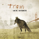 Save Me, San Francisco/Train