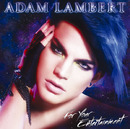 For Your Entertainment/Adam Lambert