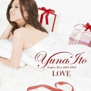 LOVE ~Singles Best 2005-2010~ / 伊藤 由奈