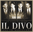 AN EVENING WITH IL DIVO LIVE IN BARCELONA 2009/Il Divo