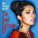 The Soul Extreme EP/福原美穂