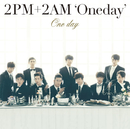 No Goodbyes/2PM+2AM 'Oneday'
