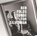 Songs For Silverman/Ben Folds