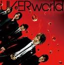 激動/Just break the limit!/UVERworld