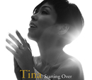 Starting Over/Tina