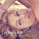 The Sun Comes Out/Shakira