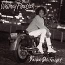I'm Your Baby Tonight/Whitney Houston