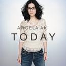 TODAY/アンジェラ・アキ