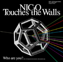 Who are you?/NICO Touches the Walls