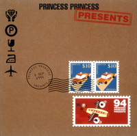 PRESENTS/PRINCESS PRINCESS