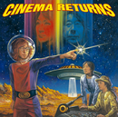 CINEMA RETURNS/CINEMA