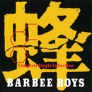 蜂 -BARBEE BOYS Complete Single Collection-/BARBEE BOYS