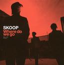 Where do we go/SKOOP