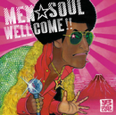 WELL COME!!/MEN☆SOUL