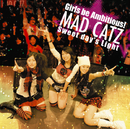 Sweet day's Light/MAD CATZ
