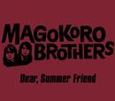 Dear,Summer Friend/THE 真心ブラザーズ