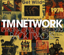 TM NETWORK  ORIGINAL SINGLE BACK TRACKS 1984-1999/TM NETWORK