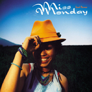 Soul Flower/Miss Monday