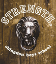 STRENGTH./abingdon boys school