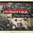 Day by day/No Regret Life