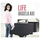 LIFE /アンジェラ・アキ