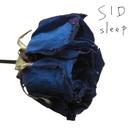 sleep/シド