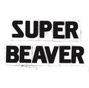 SUPER BEAVER/SUPER BEAVER