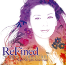 ReFined-Songs Collection~NANNO 25th Anniversary/南野 陽子