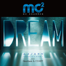 ユメノカケラ~Pieces of a dream~ feat. Heartbeat & CO-KEY/mc2