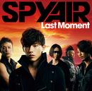 Last Moment/SPYAIR