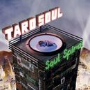 SOUL SPIRAL/TARO SOUL