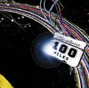 100 miles ~虹を追いかけて/サンタラ